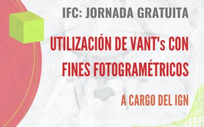 IFC: JORNADA VIRTUAL GRATUITA: USO DE VANT's CON FINES FOTOGRAMÉTRICOS